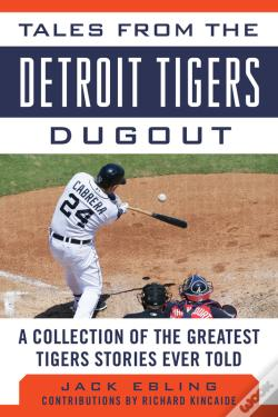 Wook.pt - Tales From The Detroit Tigers Dugout
