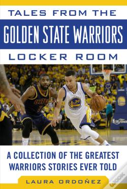 Wook.pt - Tales From The Golden State Warriors Locker Room