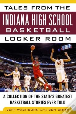 Wook.pt - Tales From The Indiana High School Basketball Locker Room