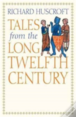 Wook.pt - Tales From The Long Twelfth Century