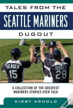 Wook.pt - Tales From The Seattle Mariners Dugout