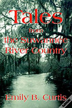 Wook.pt - Tales From The Suwannee River Country