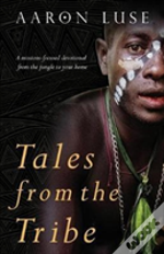 Tales From The Tribe