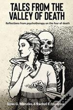 Tales From The Valley Of Death