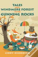 Tales From Windmere Forest To The Gunning Rocks