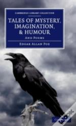 Tales Of Mystery, Imagination, And Humour