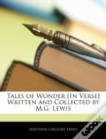 Tales Of Wonder (In Verse) Written And C