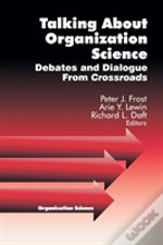 Talking About Organization Science