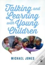 Talking And Learning With Young Children