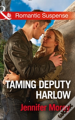 Taming Deputy Harlow (Cold Case Detectives, Book 4)