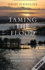 Taming The Flood