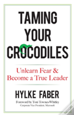 Wook.pt - Taming Your Crocodiles: Better Leadership Through Personal Growth
