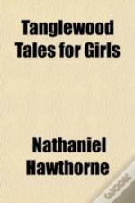 Tanglewood Tales For Girls