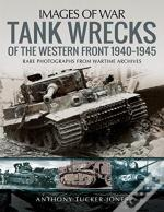 Tank Wrecks Of The Western Front 1940194