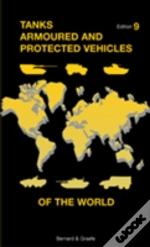 Tanks Armoured & Protected Vehicles Worl