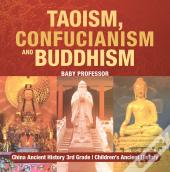 Taoism, Confucianism And Buddhism - China Ancient History 3rd Grade   Children'S Ancient History
