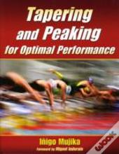 Tapering And Peaking For Optimal Perfore
