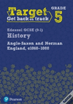 Wook.pt - Target Grade 5 ( Edexcel Gcse (9-1) History Anglo-Saxon And Norman England, C.1060-1088 Intervention Workbook