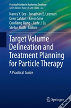 Wook.pt - Target Volume Delineation And Treatment Planning For Particle Therapy