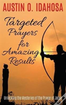 Wook.pt - Targeted Prayers For Amazing Results Unlocking The Mysteries Of The Prayer Of Jabez