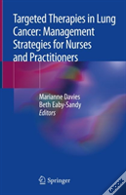 Wook.pt - Targeted Therapies In Lung Cancer: Management Strategies For Nurses And Practitioners