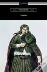 Tartuffe (Translated By Curtis Hidden Page With An Introduction By John E. Matzke)