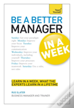 Teach Yourself Be A Better Manager In A Week