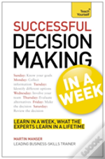 Teach Yourself Business Decision Making In A Week