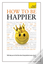 Teach Yourself How To Be Happier