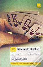 Teach Yourself How To Win At Poker