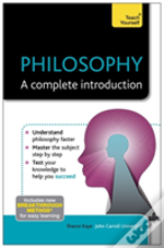 Teach Yourself Philosophy -  A Complete Introduction