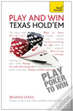 Teach Yourself Play And Win Texas Hold 'Em