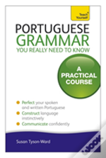 Teach Yourself Portuguese Grammar You Really Need To Know