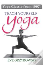 Teach Yourself Yoga