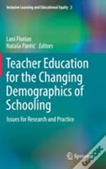 Teacher Education For The Changing Demographics Of Schooling