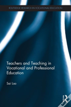 Wook.pt - Teachers And Teaching In Vocational And Professional Education