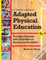 Teacher'S Guide To Adapted Physical Education