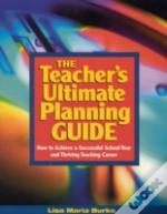 Teacher'S Ultimate Planning Guide