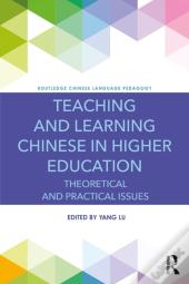 Teaching And Learning Chinese In Higher Education