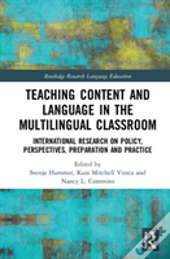 Teaching Content And Language In The Multilingual Classroom