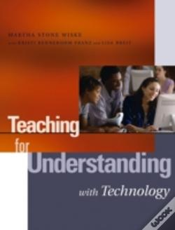 Wook.pt - Teaching For Understanding With Technology