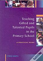 Teaching Gifted And Talented Pupils In The Primary School