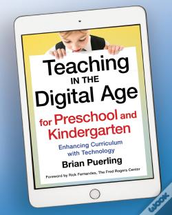 Wook.pt - Teaching In The Digital Age For Preschool And Kindergarten