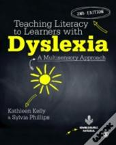 Teaching Literacy To Learners With Dysle