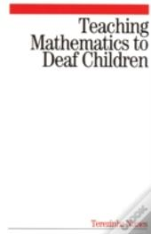 Teaching Mathematics To Deaf Children