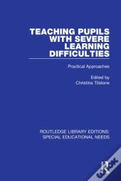 Teaching Pupils With Severe Learning Difficulties