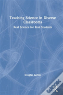 Teaching Science In Diverse Classrooms