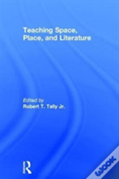 Teaching Space Place And Literatur