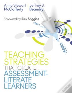 Wook.pt - Teaching Strategies That Create Assessment-Literate Learners