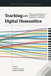 Teaching With Digital Humanities